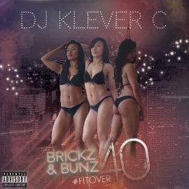 Brickz&Bunz #FitOver40 Booty Anthems